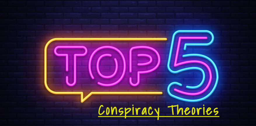 Top+5+Conspiracy+Theories