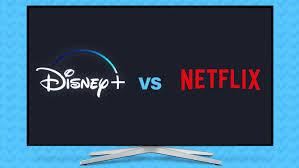 Netflix versus Disney +